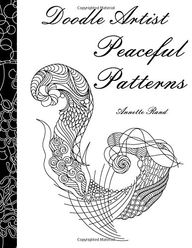9781519609786: Doodle Artist - Peaceful Patterns: A colouring book for grown ups