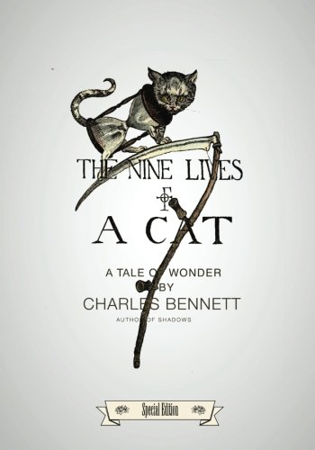 Poetry: The Nine Lives of a Cat: Charles Bennett