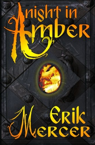 9781519610638: A Night In Amber