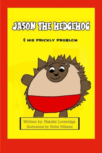 9781519610751: Jason the Hedgehog & his Prickly Problem