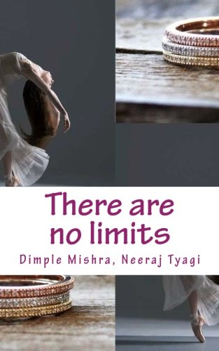 9781519610935: There are no limits: To all that we can achieve