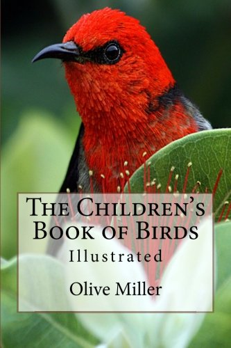 9781519611703: The Children's Book of Birds: Illustrated