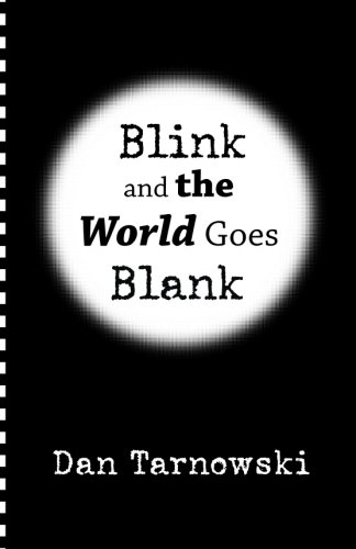 9781519613394: Blink and the World Goes Blank
