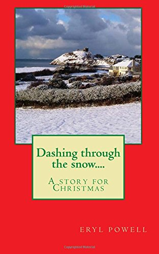 9781519614001: Dashing through the snow....: A story for Christmas