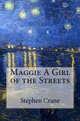 9781519614476: Maggie A Girl of the Streets