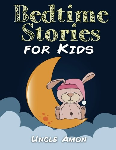 9781519614995: Bedtime Stories for Kids: Short Stories for Kids, Fun Activities, and Coloring Book! (Fun Bedtime Stories for Kids) (Volume 3)