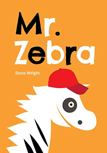 9781519615992: Mr. Zebra: Das kleine Zebra und sein großes Abenteuer (Mr. Zebra Buch 1) (German Edition)