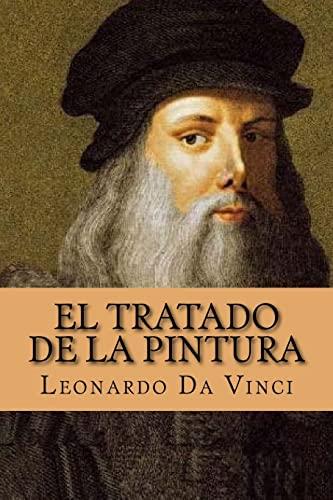 El Tratado de La Pintura (Spanish Edition): Leonardo da Vinci