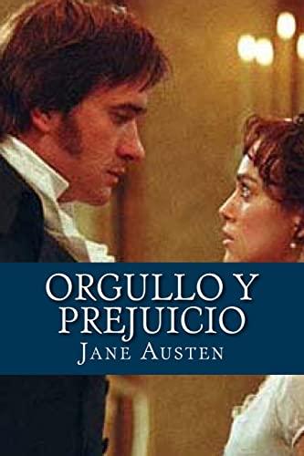 Orgullo y prejuicio (Spanish Edition): Austen, Jane
