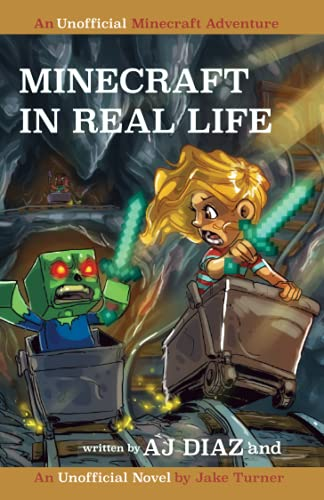 9781519620545: Minecraft In Real Life: An Unofficial Minecraft Adventure