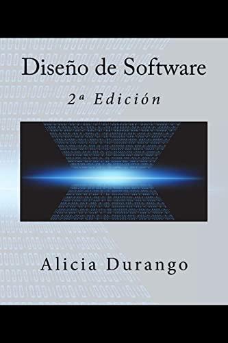 9781519620736: Diseño de Software: 2ª Edición (Spanish Edition)