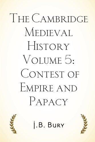 9781519621924: The Cambridge Medieval History Volume 5: Contest of Empire and Papacy