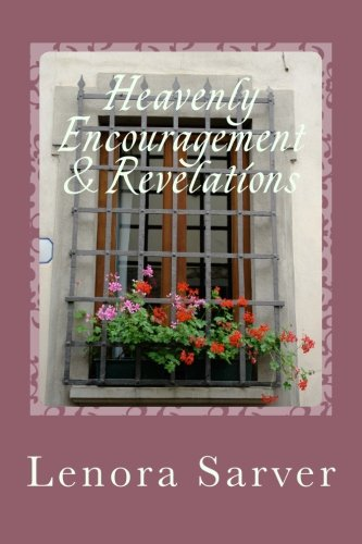 9781519622082: Heavenly Encouragement & Revelation: Encouragement and revelations