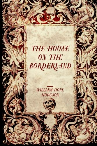 9781519623867: The House on the Borderland