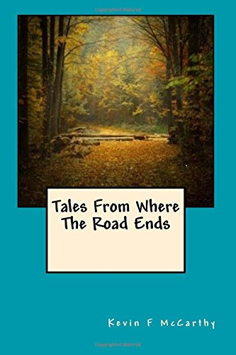 9781519624451: Tales From Where The Road Ends
