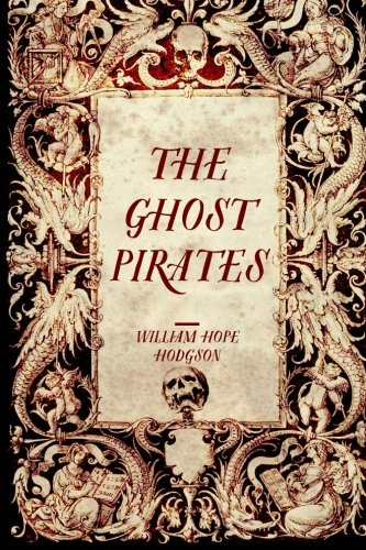 9781519625076: The Ghost Pirates
