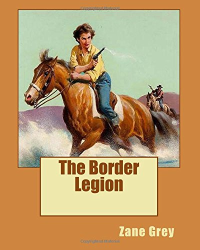 9781519625724: The Border Legion