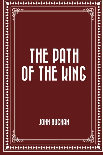 9781519626394: The Path of the King