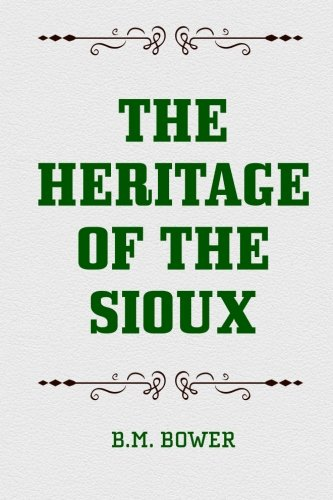 9781519626578: The Heritage of the Sioux