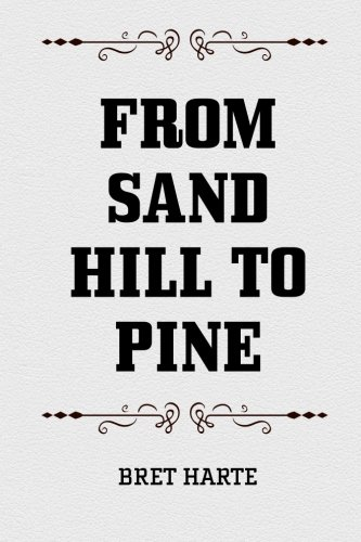 9781519627445: From Sand Hill to Pine
