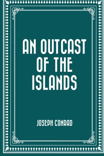 9781519629685: An Outcast of the Islands