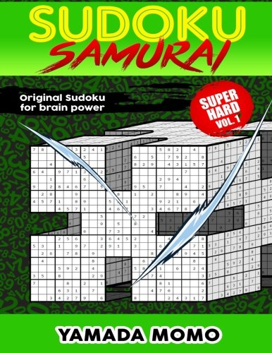 9781519630391: Sudoku Samurai Super Hard: Original Sudoku For Brain Power Vol. 1: Include 100 Puzzles Sudoku Samurai Super Hard Level (Super Hard Level Sudoku Samurai For Brain Power) (Volume 1)