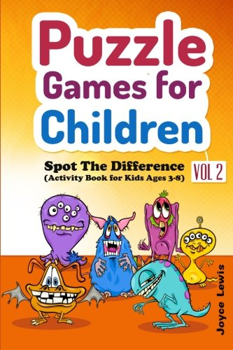 9781519631169: Puzzle Games for Children Vol. 2: Spot the Difference (Activity Book for Kids Ages 3-8) (Volume 2)