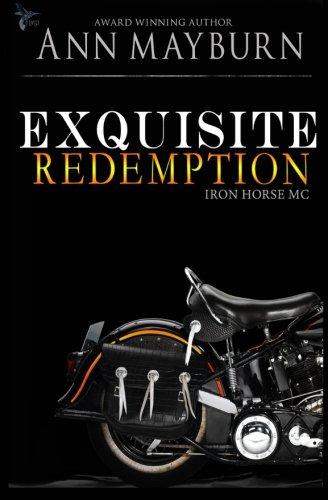 9781519631381: Exquisite Redemption (Iron Horse MC) (Volume 3)