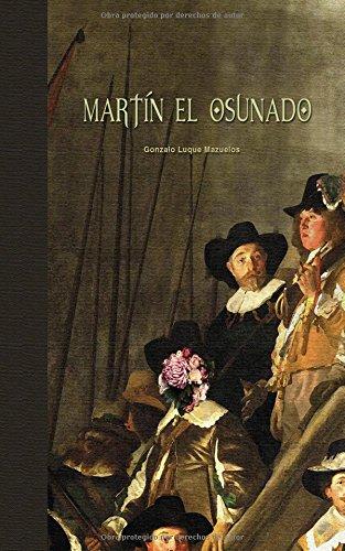 9781519633613: Martín el osunado: Volume 1
