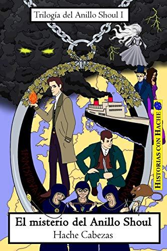 9781519635167: El misterio del Anillo Shoul: Volume 1 (Trilogía del Anillo Shoul)