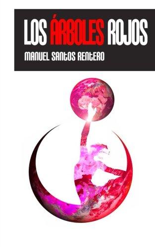9781519636058: Los arboles rojos (Spanish Edition)
