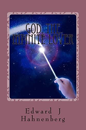 9781519636539: God, the Infinite Lover