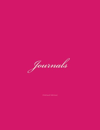 9781519636553: Journals Unlined: Classic (Unlined Pages) Pink Cover Journal Option - ON SALE NOW - JUST $6.99 (Unlined Pages Journal) (Volume 4)