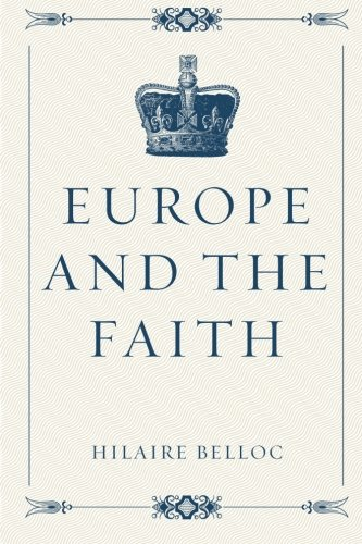 9781519638120: Europe and the Faith