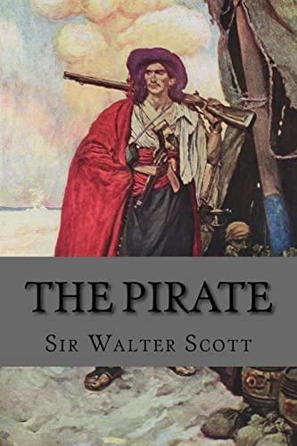 The Pirate (Paperback): Sir Walter Scott