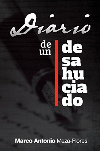 Diario de Un Desahuciado: Flores, Marco Antonio