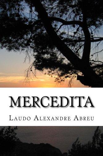 9781519640758: Mercedita: A Saga de uma Naçao (Portuguese Edition)