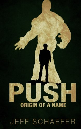9781519640871: Push: Episode 2: Origin of a Name (Volume 2)