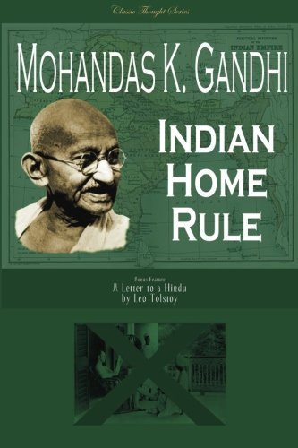 9781519642714: Indian Home Rule (Classic Thought Series)