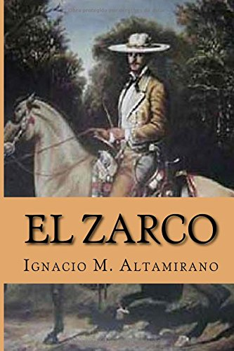 9781519642929: El Zarco (Spanish Edition)