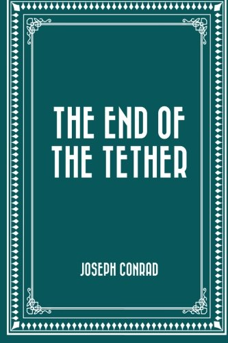 9781519644541: The End of the Tether
