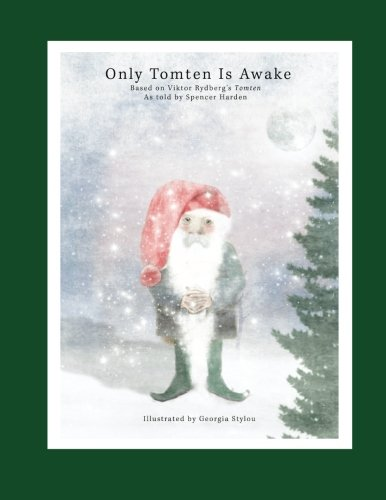 9781519645364: Only Tomten Is Awake