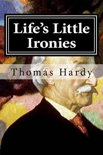 9781519646323: Life's Little Ironies