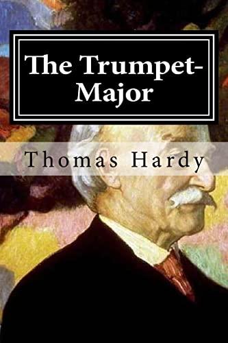 9781519646545: The Trumpet-Major
