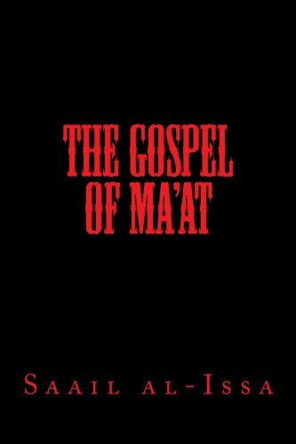 9781519647474: The Gospel of Ma'at (Liber de Charisiati) (Volume 1)