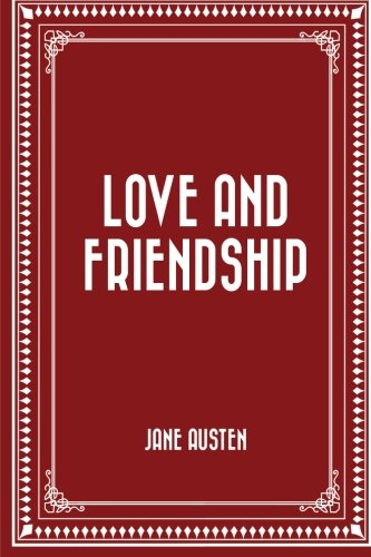 9781519649997: Love and Friendship