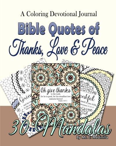 9781519650177: A Coloring Devotional Journal Bible Quotes of Thanks, Love & Peace