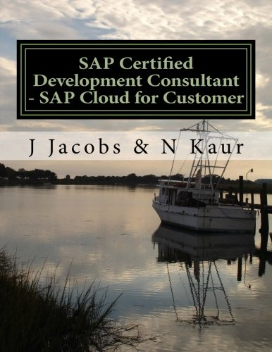 9781519651693: SAP Certified Development Consultant - SAP Cloud for Customer