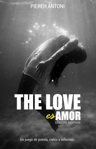 9781519652225: The Love es Amor (Deluxe Edition)