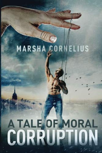 9781519653659: A Tale of Moral Corruption